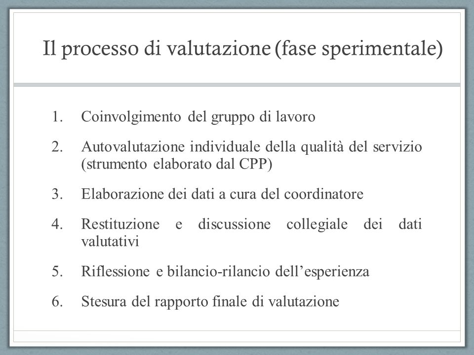 Il processo di valutazione (fase sperimentale)