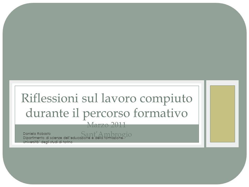 Riflessioni sul lavoro compiuto durante il percorso formativo Marzo 2011 Sant'Ambrogio