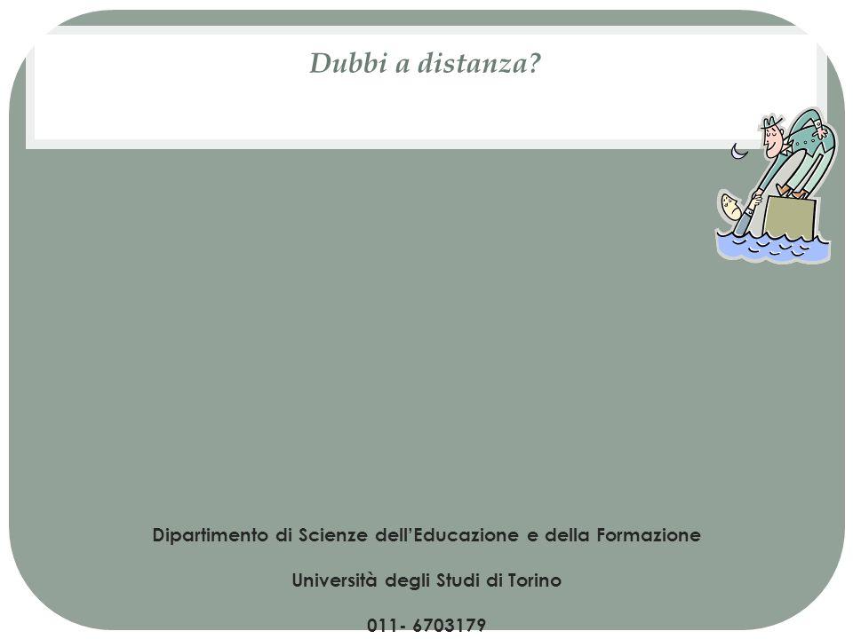 Dubbi a distanza Dipartimento di Scienze dell'Educazione e della Formazione. Università degli Studi di Torino.