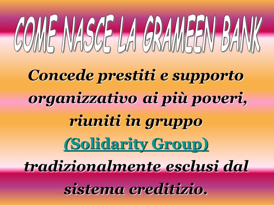 COME NASCE LA GRAMEEN BANK