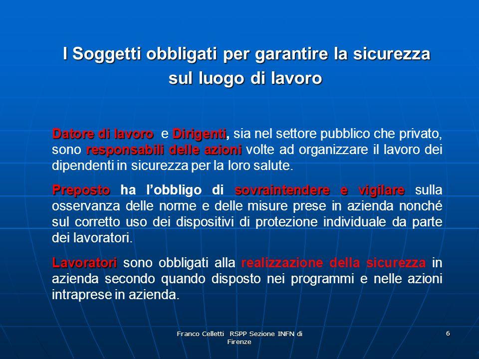 Franco Celletti RSPP Sezione INFN di Firenze