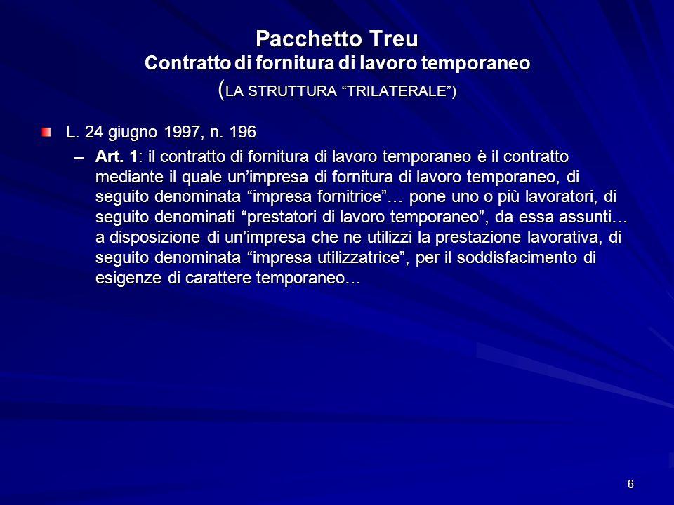 Pacchetto Treu Contratto di fornitura di lavoro temporaneo (LA STRUTTURA TRILATERALE )