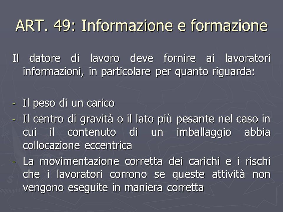 ART. 49: Informazione e formazione