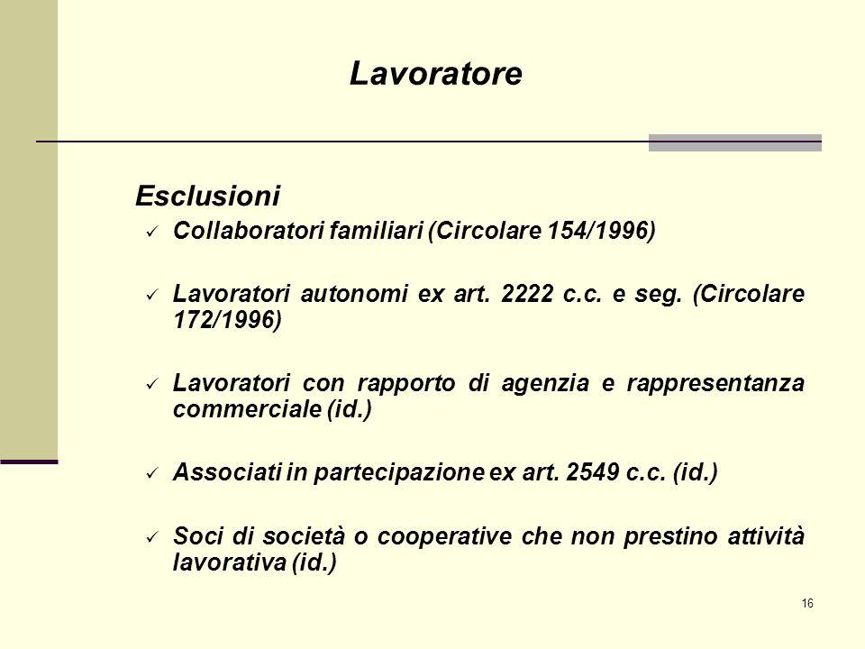 Lavoratore Esclusioni Collaboratori familiari (Circolare 154/1996)