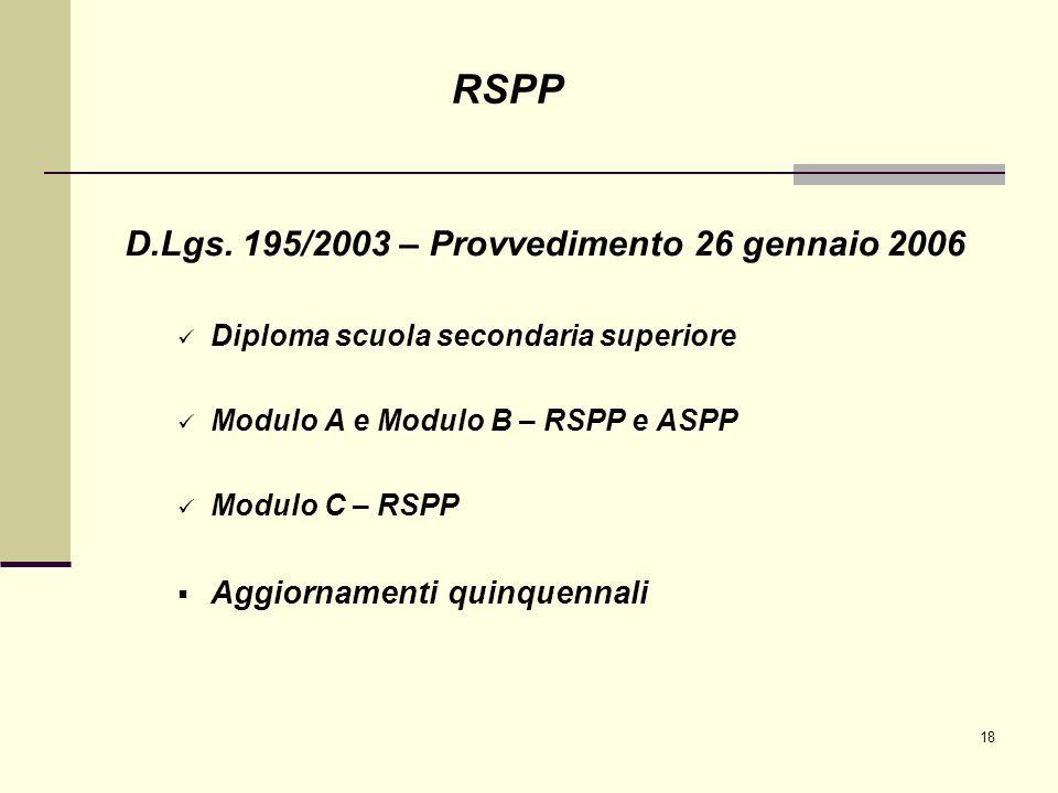 RSPP D.Lgs. 195/2003 – Provvedimento 26 gennaio 2006
