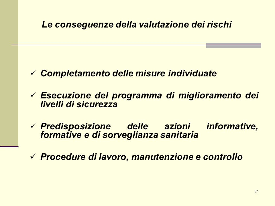Le conseguenze della valutazione dei rischi