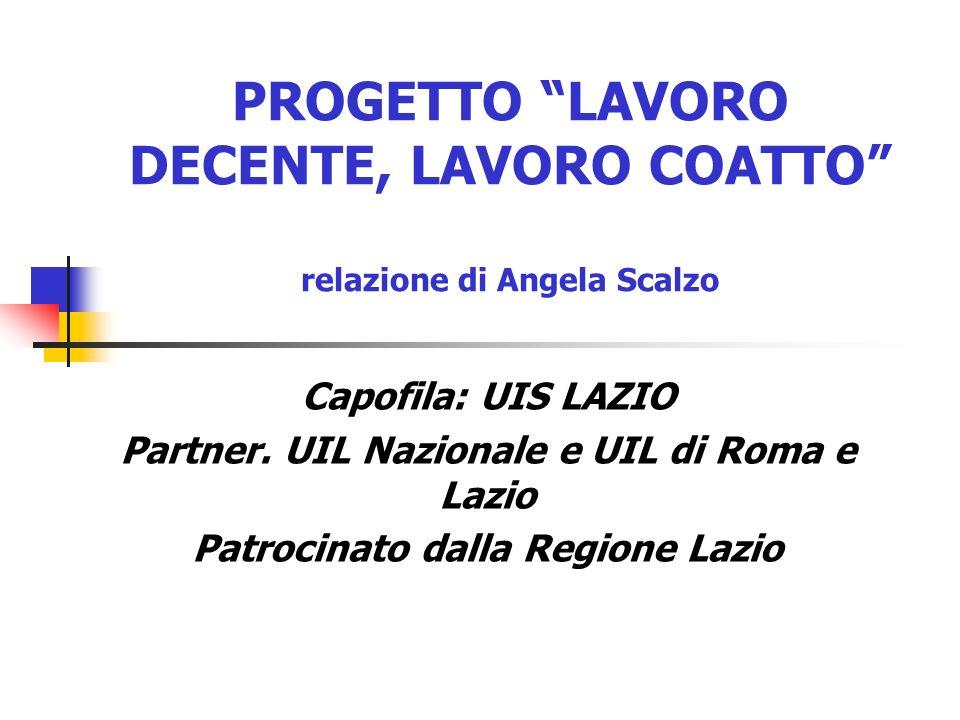 PROGETTO LAVORO DECENTE, LAVORO COATTO relazione di Angela Scalzo