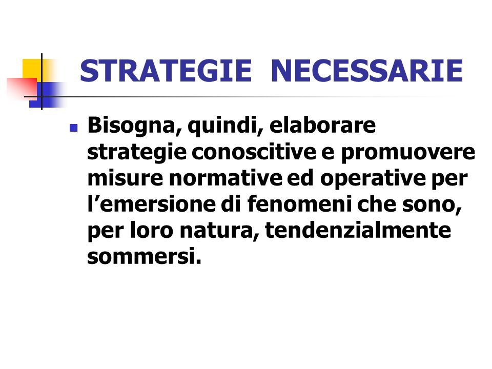 STRATEGIE NECESSARIE