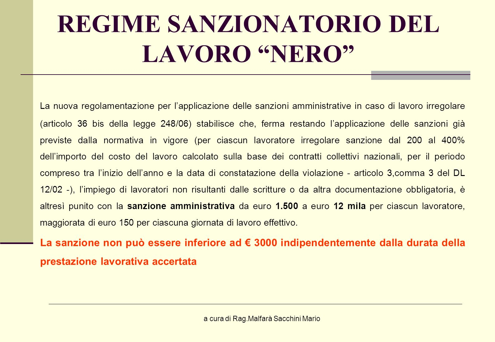 REGIME SANZIONATORIO DEL LAVORO NERO