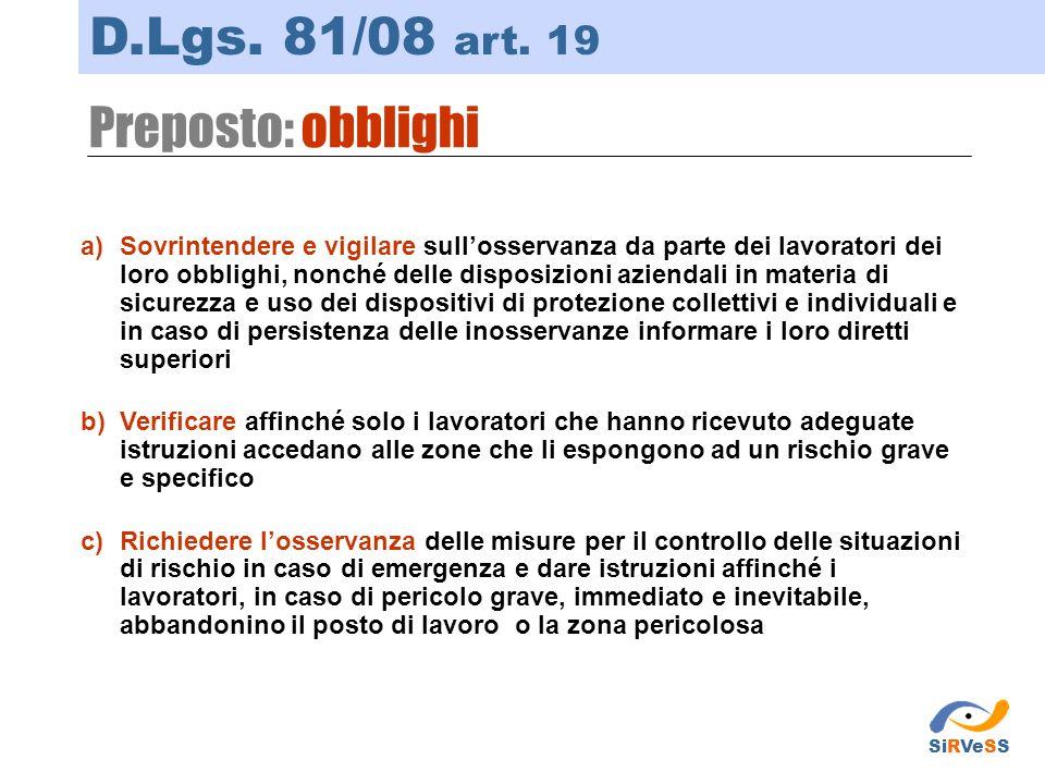 D.Lgs. 81/08 art. 19 Preposto: obblighi