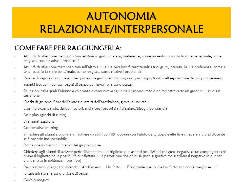 AUTONOMIA RELAZIONALE/INTERPERSONALE