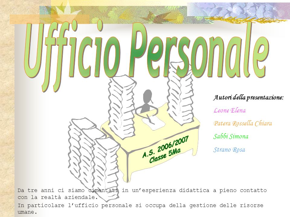 Ufficio Personale Autori della presentazione: Leone Elena