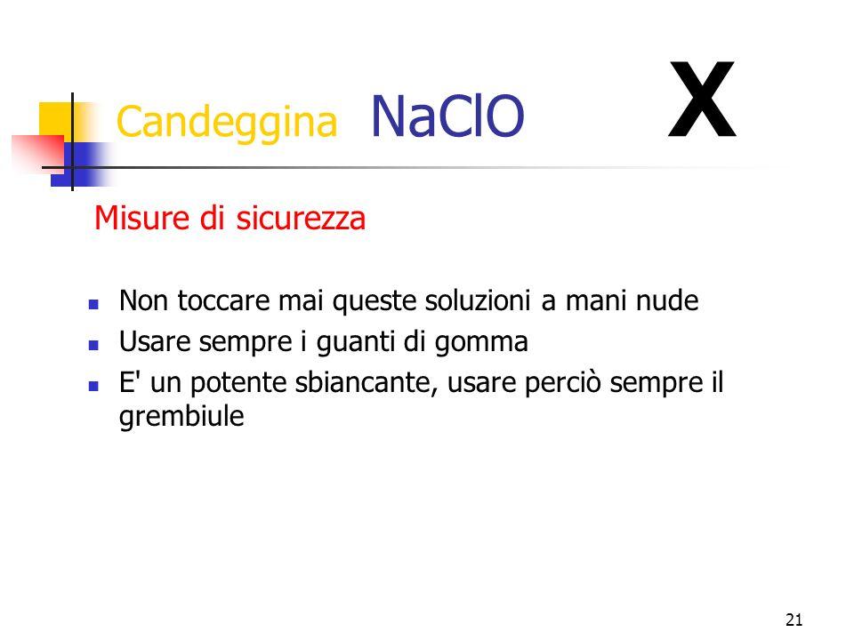 Candeggina NaClO X Misure di sicurezza