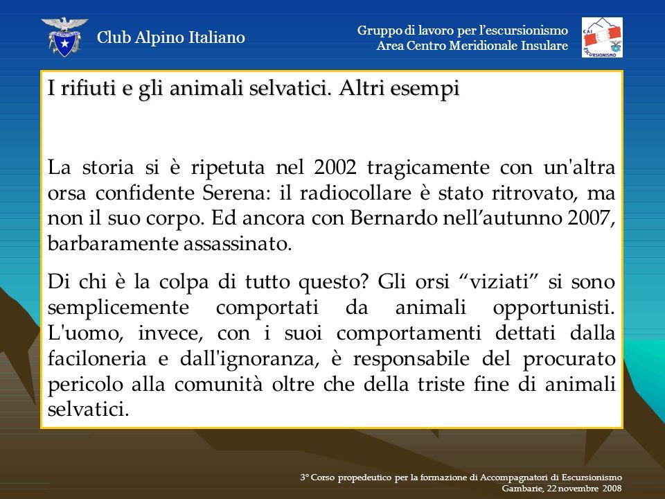 I rifiuti e gli animali selvatici. Altri esempi