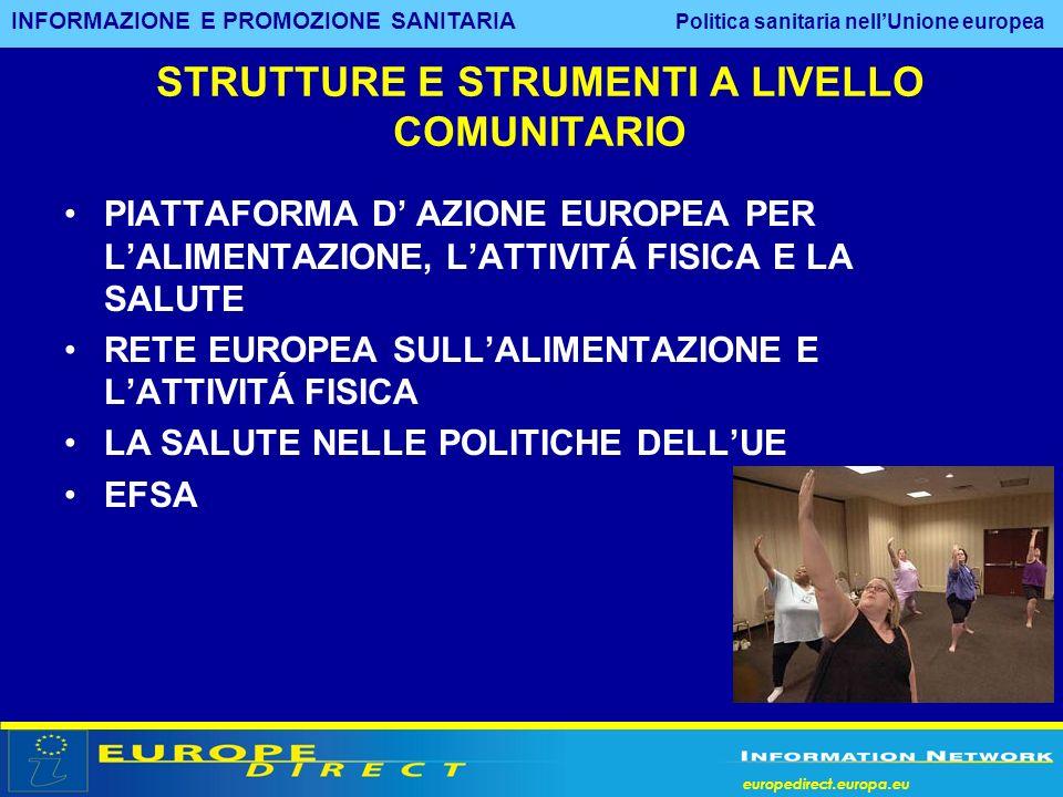 STRUTTURE E STRUMENTI A LIVELLO COMUNITARIO