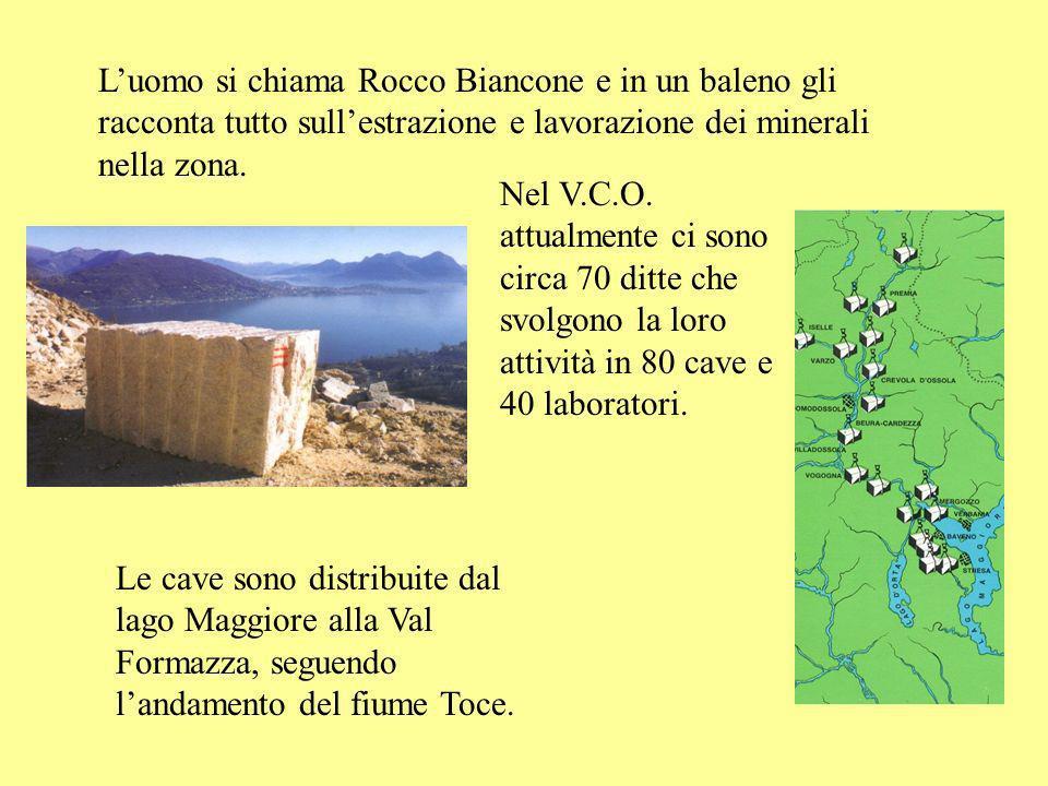 L'uomo si chiama Rocco Biancone e in un baleno gli racconta tutto sull'estrazione e lavorazione dei minerali nella zona.
