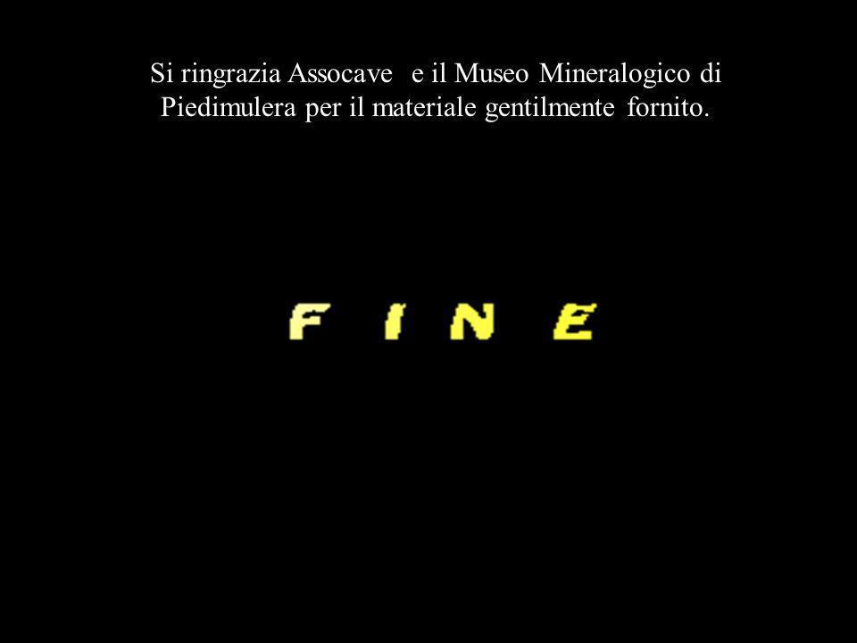 Si ringrazia Assocave e il Museo Mineralogico di Piedimulera per il materiale gentilmente fornito.