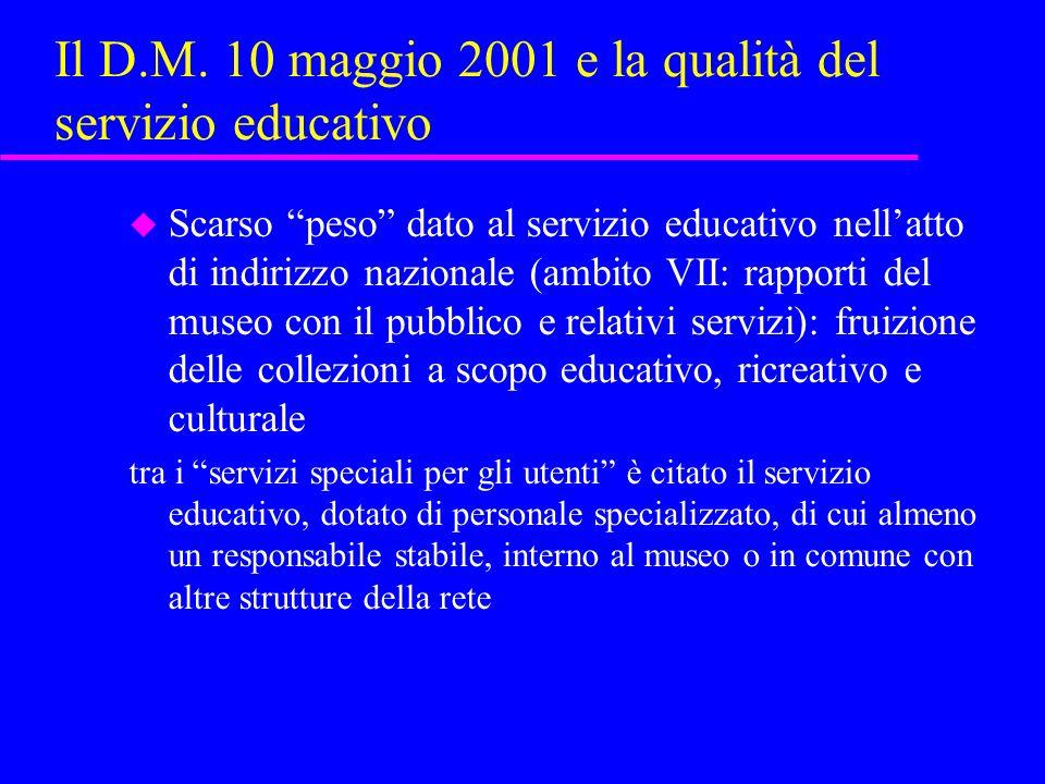 Il D.M. 10 maggio 2001 e la qualità del servizio educativo