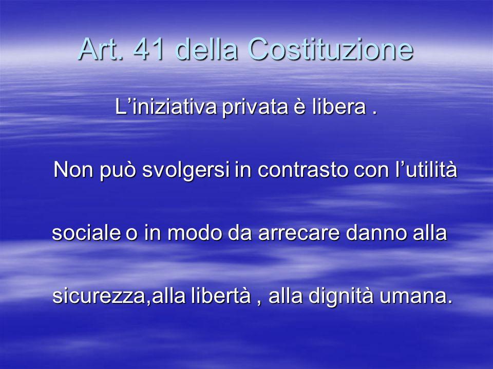 Art. 41 della Costituzione