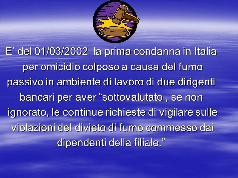 E' del 01/03/2002 la prima condanna in Italia