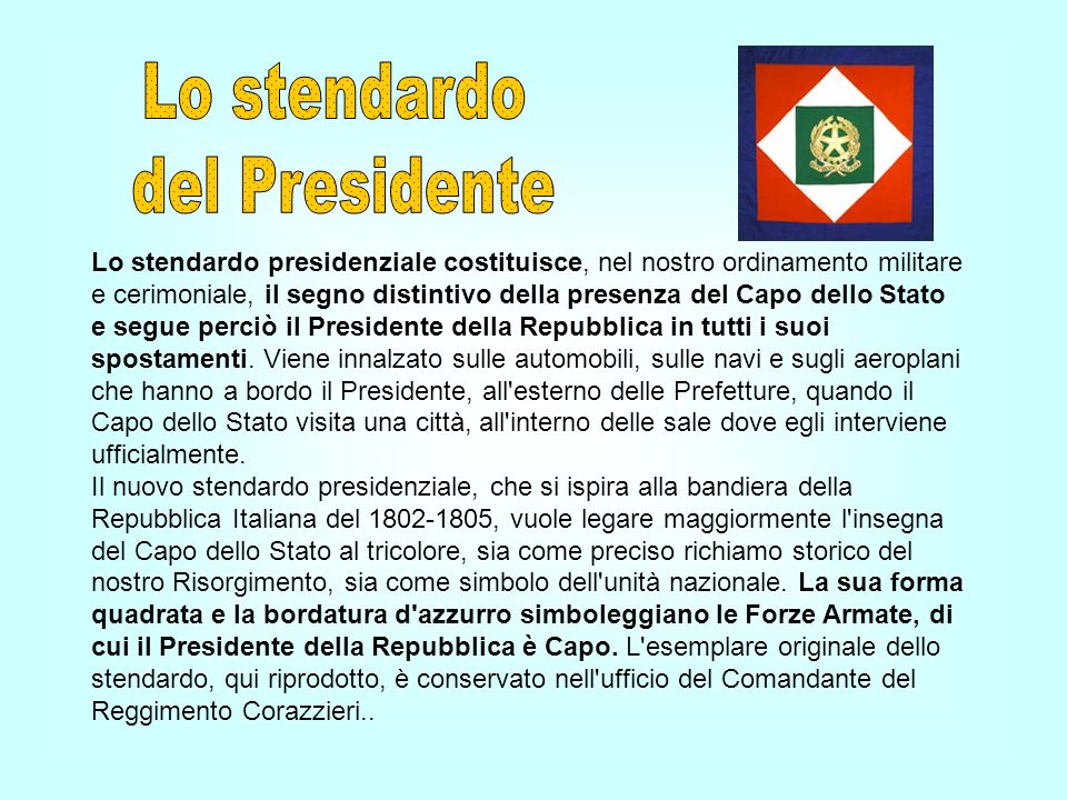 Lo stendardo del Presidente