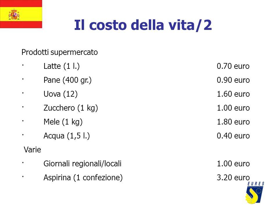 Il costo della vita/2 Prodotti supermercato · Latte (1 l.) 0.70 euro