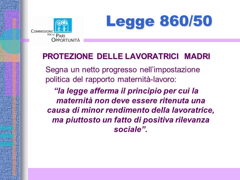 PROTEZIONE DELLE LAVORATRICI MADRI