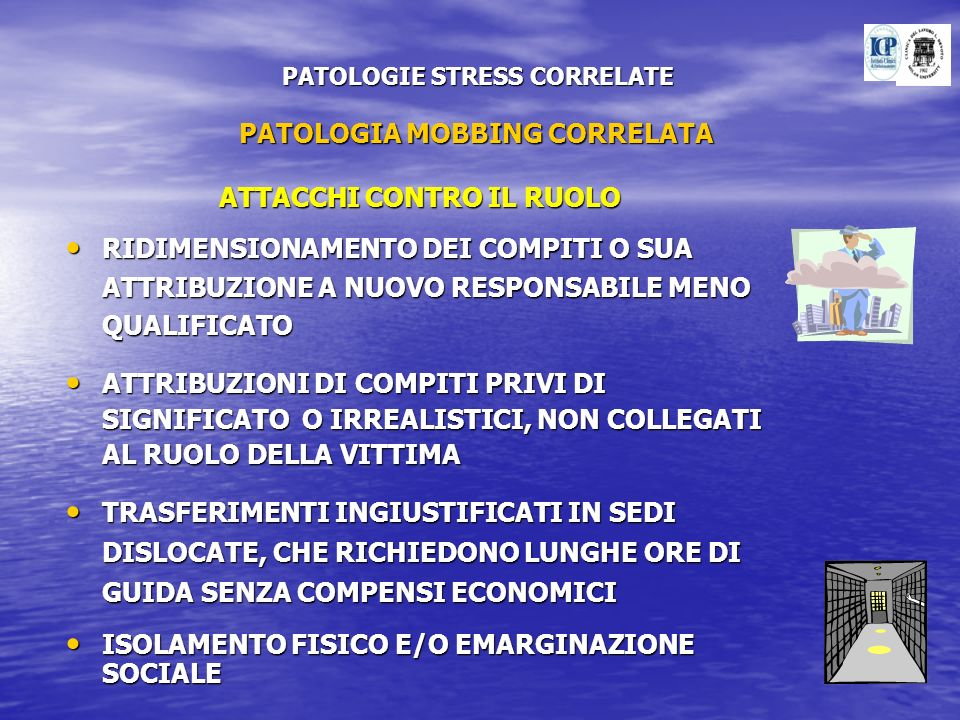 PATOLOGIE STRESS CORRELATE PATOLOGIA MOBBING CORRELATA