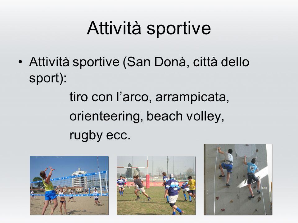 Attività sportive Attività sportive (San Donà, città dello sport):
