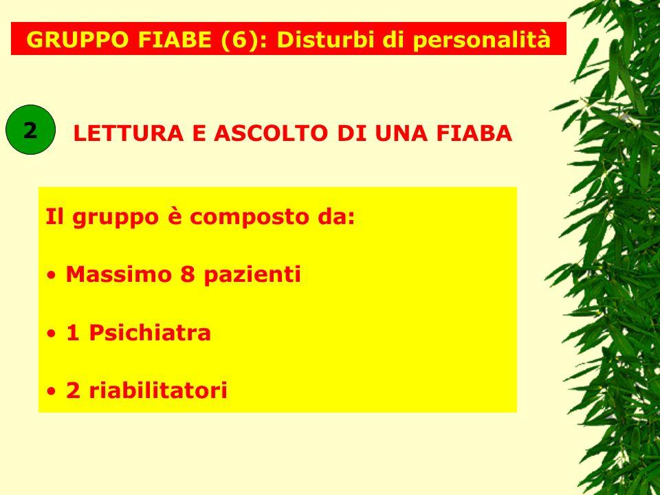 GRUPPO FIABE (6): Disturbi di personalità