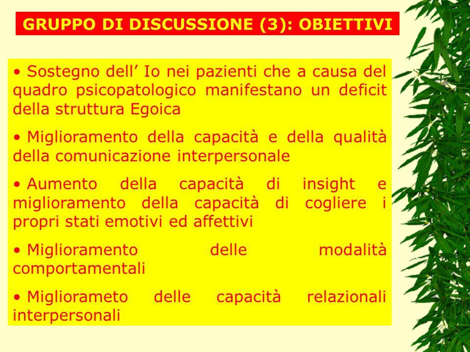 GRUPPO DI DISCUSSIONE (3): OBIETTIVI