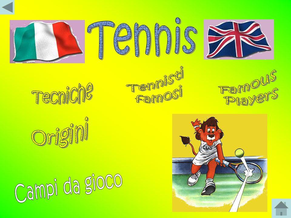 Tennis Tennisti famosi Famous Players Tecniche Origini Campi da gioco