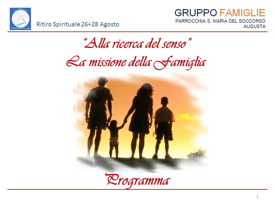 Alla ricerca del senso La missione della Famiglia