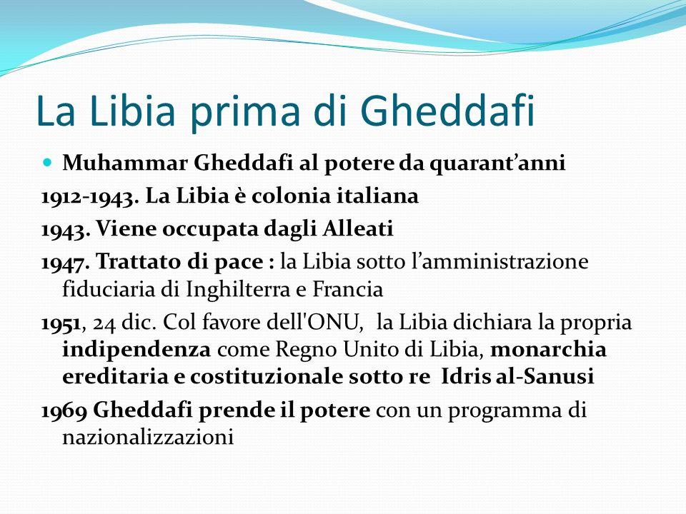 La Libia prima di Gheddafi
