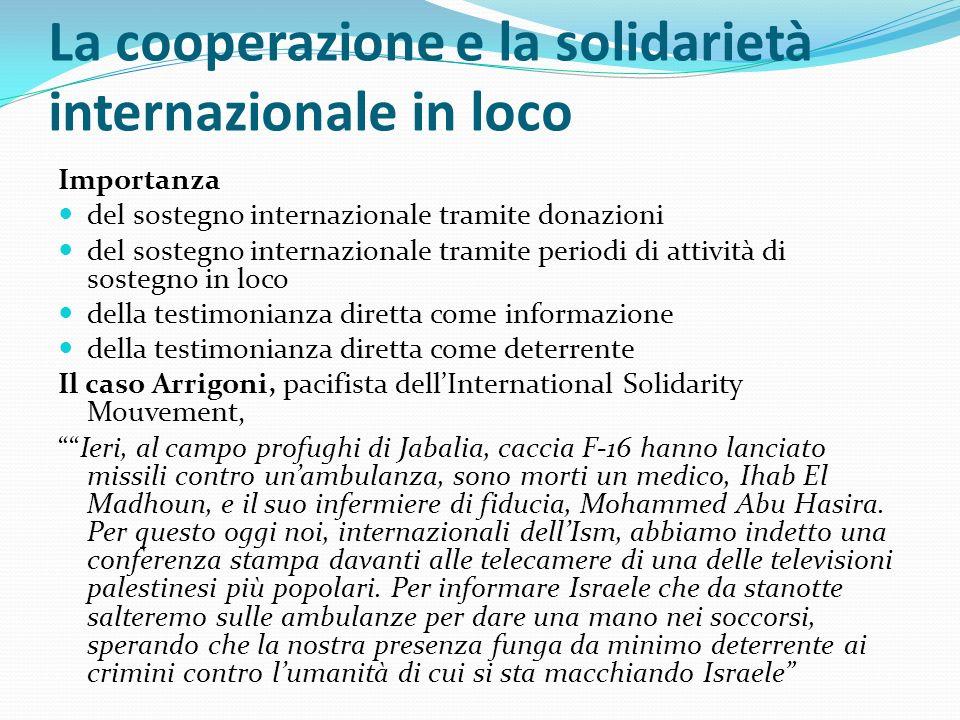 La cooperazione e la solidarietà internazionale in loco