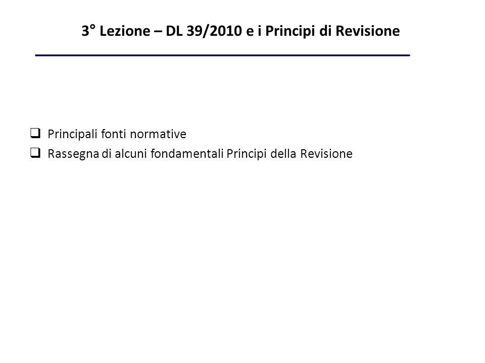 3° Lezione – DL 39/2010 e i Principi di Revisione