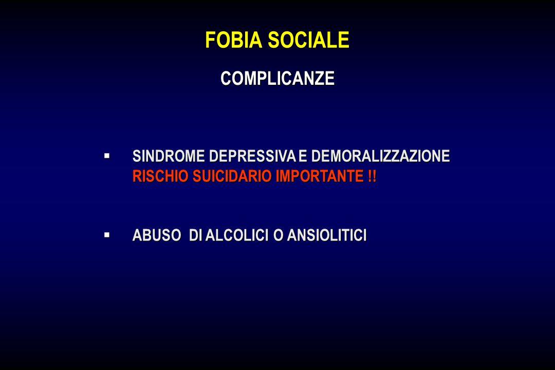 FOBIA SOCIALE COMPLICANZE