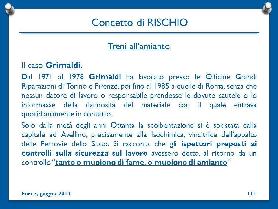 Concetto di RISCHIO Treni all'amianto Il caso Grimaldi.