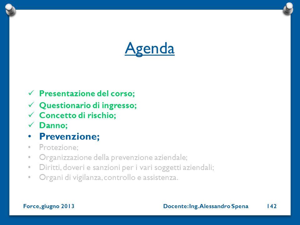 Agenda Prevenzione; Presentazione del corso; Questionario di ingresso;