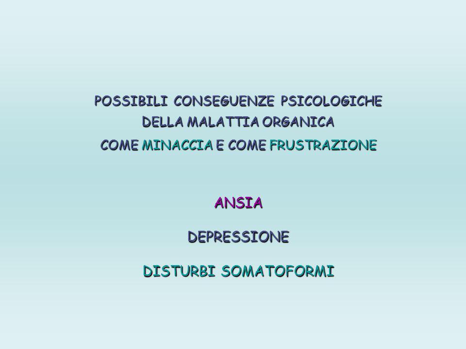 ANSIA DEPRESSIONE DISTURBI SOMATOFORMI