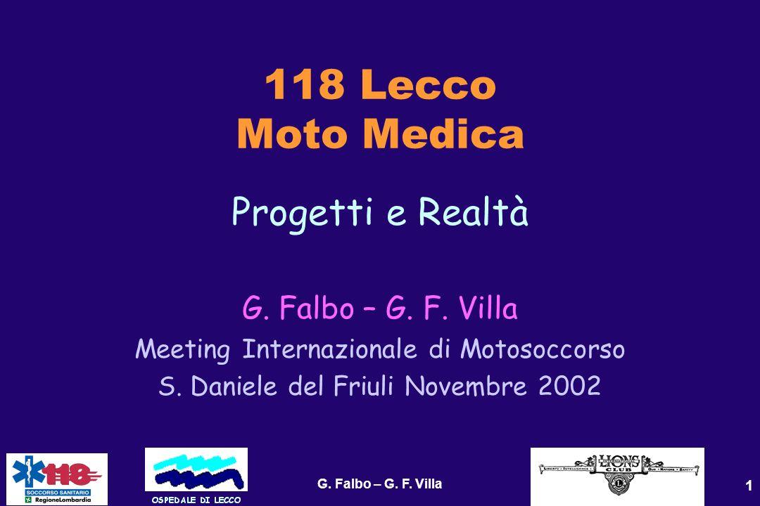 118 Lecco Moto Medica Progetti e Realtà G. Falbo – G. F. Villa