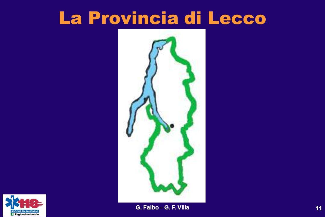 La Provincia di Lecco G. Falbo – G. F. Villa