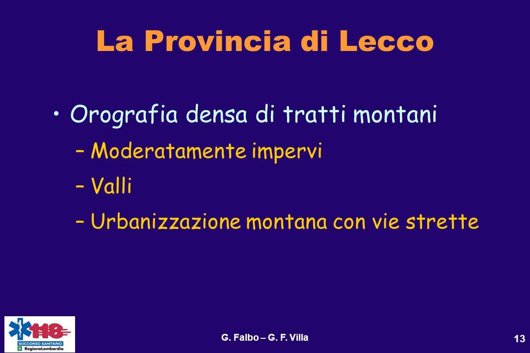 La Provincia di Lecco Orografia densa di tratti montani