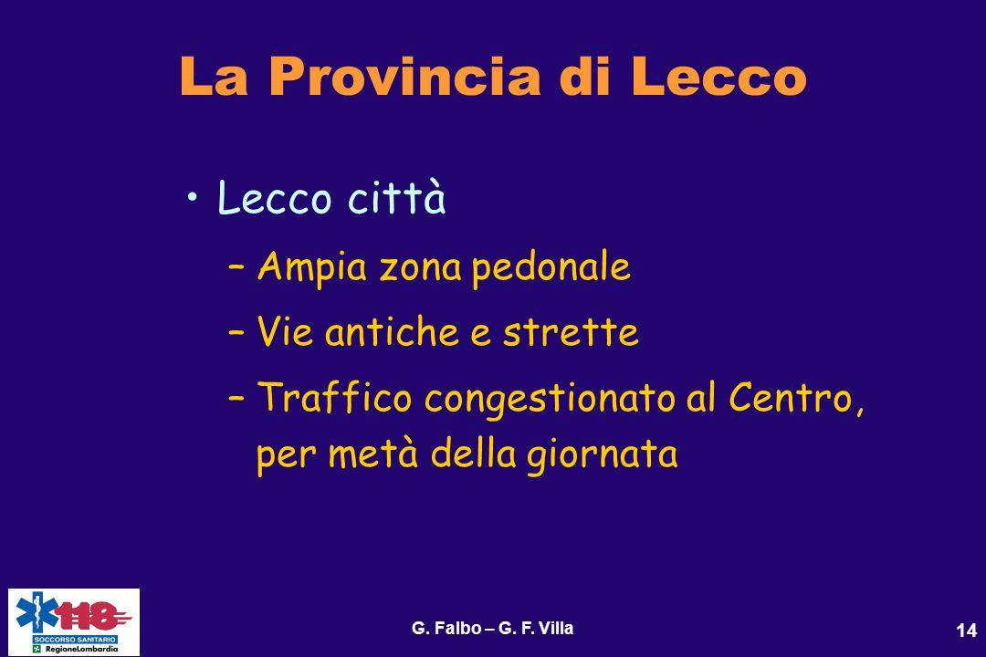 La Provincia di Lecco Lecco città Ampia zona pedonale