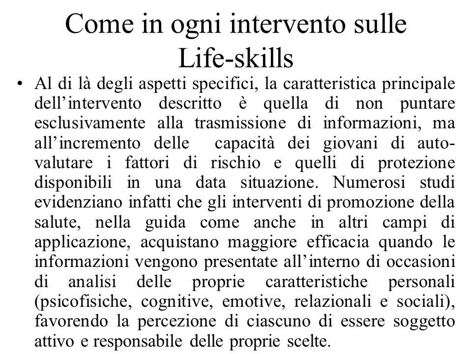 Come in ogni intervento sulle Life-skills