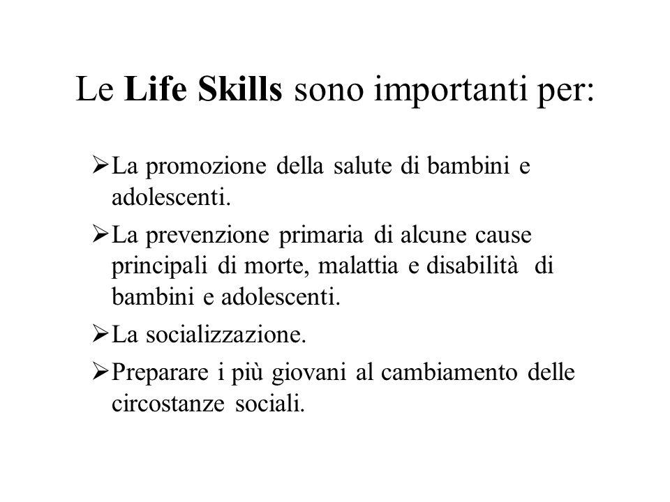 Le Life Skills sono importanti per:
