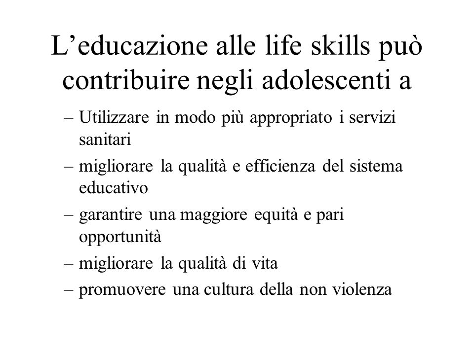 L'educazione alle life skills può contribuire negli adolescenti a