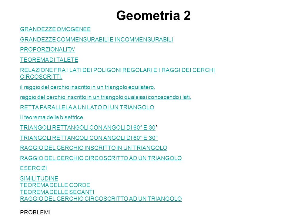 Geometria 2 GRANDEZZE OMOGENEE