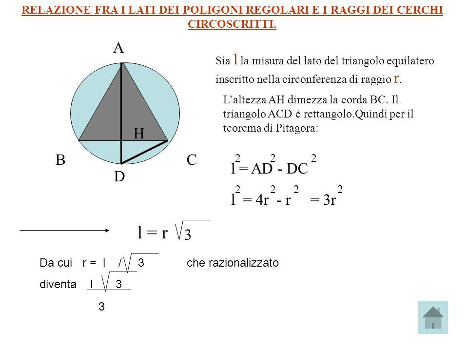 A B C H l = AD - DC D l = 4r - r = 3r l = r 3
