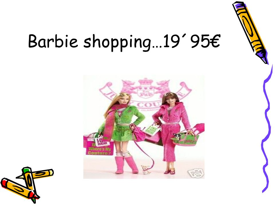 Barbie shopping…19´95€